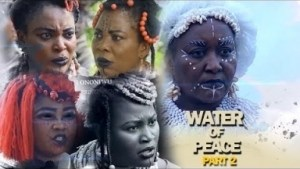Water Of Peace (Part 2) - 2019 Nollywood Movie